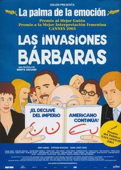 Las Invasiones Barbaras (Denys Arcand, 2003)