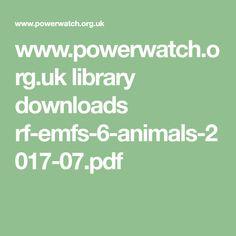 www.powerwatch.org.uk library downloads rf-emfs-6-animals-2017-07.pdf