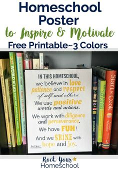 Add inspiration & motivation to your homeschooling adventures with this free printable homeschool poster. Great visual reminder to keep you on track & encouraged. Available in three colors!