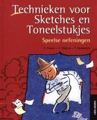 Technieken voor Sketches en Toneelstukjes - Patrice Favaro, Françoise Malaval