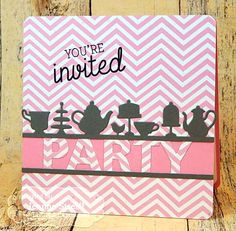 Tea Party Invitation Card by Jeanne Streiff #Cardmaking, #TEMatched, #CoffeeandTea, #Invitations, #Entertaining, #TE, #ShareJoy