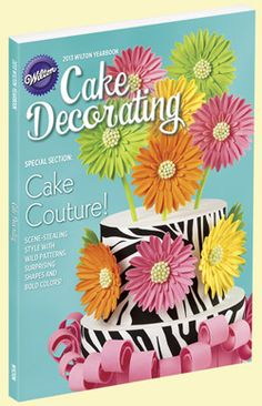 The Wilton Yearbook is the ideal resource for decorators of all skill levels as it offers hundreds of new and exclusive cake, cookie, cupcake, and other treat ideas for all celebrations. Cake Decorating Magazine, Cake Decorating Books, Wilton Cake Decorating, Cake Decorating Supplies, Baking Supplies, Decorating Ideas, Wilton Cake Pans, Cupcakes, Recipes