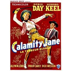 "Pictures ""Calamity Jane"" Doris Day Howard Keel Allyn Ann McLerie Philip Carey 1953 Foreign Poster ''La Terreur Blonde'' The Blonde Terror? Old Movie Posters, Classic Movie Posters, Movie Poster Art, Film Posters, Classic Movies, Calamity Jane, Old Movies, Vintage Movies, Great Movies"