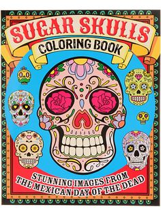 Sugar Skulls Coloring Book - Available at ShopPlasticland.com