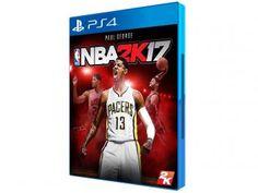 NBA 2K17 para PS4 - 2K Games - Pré-venda