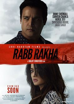Rabb Rakha is upcoming punjabi movie starring jimmy shergill and surveen chawla. Checkout the latest poster, wiki, info, trailer, photo of punjabi movie.