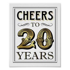 Vintage Gold Party CHEERS TO 20 YEARS Sign Print - gold wedding gifts customize marriage diy unique golden Wedding Anniversary Pictures, 20 Year Anniversary, Anniversary Parties, Adult Birthday Party, 20th Birthday, Birthday Signs, Birthday Diy, Gold Party, Art Deco Party