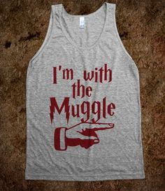 I'm With The Muggle