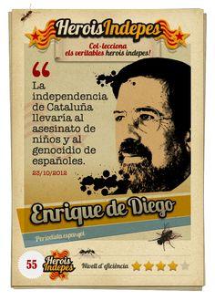 """#HeroisIndepes 55. Enrique de Diego: """"La independencia de Cataluña llevaría al asesinato de niños y al genocidio de españoles."""""""