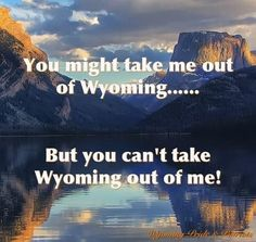From Wyoming