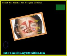 Natural Home Remedies For Allergies And Sinus 201759 - Cure Sinusitis