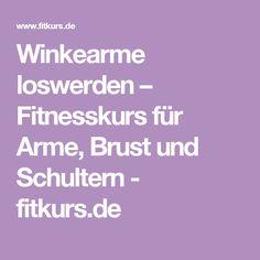 Winkearme loswerden – Fitnesskurs für Arme, Brust und Schultern - fitkurs.de