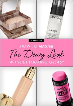 Mastering the dewey look is possible in 6 easy steps! We've got the primer, foundation, and blush you'll need to get the fresh-faced look.