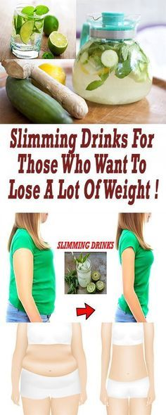 SLIMMING DRINKS FOR THOSE WHO WANT TO LOSE A LOT OF WEIGHT !