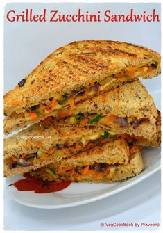 Grilled Sandwich with Zucchini (Courgette)  #vegcookbookbypraveena #vegan #vegetarian #sandwich #healthy #homemade #nutritious #zucchini #courgette #summer #recipe #recipes #food #foodie #kids #lunch #breakfast #dinner #packed #lunches #lowCarbs #lowCals #palntbased #wfpb #healthy #wellness #buzzfeed #thefeed #eats #travel #summervibes #party #drivefood #weight #loss #health #onthego #goto #school #lunchBox #picnic #family #quick #plants