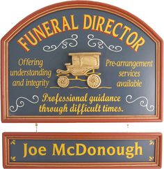 Northwest Gifts - Funeral Director Gift Sign Personalized (http://northwestgifts.com/products/Funeral-Director-Gift-Sign-Personalized.html)