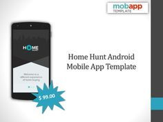 Get the unique #android #mobileapp template for your #realestate applications that serve better user-experience. Home Hunt template is the most suitable #template that developer can modify as per the requirements.