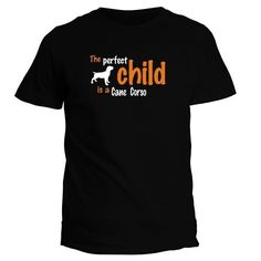 Printed Tee Gildan The Perfect Child Is A Cane Corso 3D Printed Short Sleeve Tees Men'S High Quality T Shirts #Affiliate