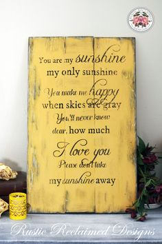 You are my sunshine rustic sign
