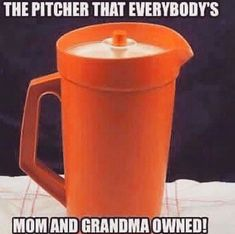 Who has this in their house growing up savedbynostalgia orange pitcher tupperware everyonehadone goodolddays tea koolaid drinks 1980s Childhood, My Childhood Memories, Best Memories, 80s Kids, I Remember When, Ol Days, My Memory, The Good Old Days, Funny Memes