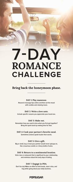 To make sure you don't turn into that couple who sits silently, staring across the table during a date-night dinner, take this fun and flirty seven-day romance challenge.