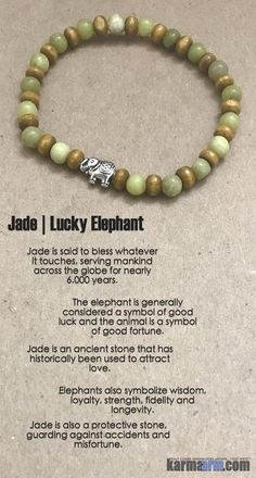 Jade is an ancient stone that has historically been used to attract love.  Jade is said to bless whatever it touches, serving mankind across the globe for nearly 6,000 years.   Jade can be used to bring money into your life.   ….      Yoga Bracelets Stretch Meditation Buddhist Mala Bead stretch Bracelet. Green Jade Elephant Lucky.
