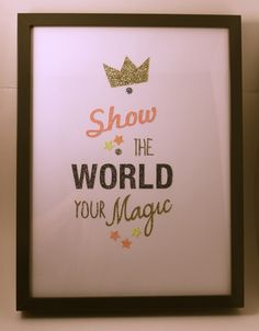 """POSTER SHINY - """" Show the world your magic """" #TheCOOLCompany"""