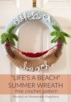 "Life's A Beach: Making crochet wreaths is so much fun and I had a blast making this ""Life's a Beach"" Summer Crochet Wreath! Once you know how to make the wreath base, the possibilities are endless. Beach Crochet, Crochet Home, Crochet Summer, Crochet Wreath, Crochet Flowers, Crochet Gratis, Free Crochet, I Love This Yarn, Crochet Decoration"
