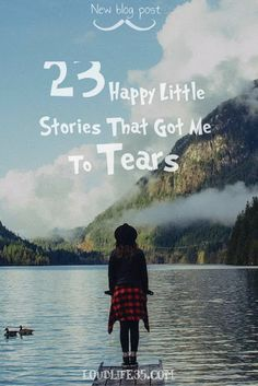 23 Happy Little Stories That Got Me To Tears