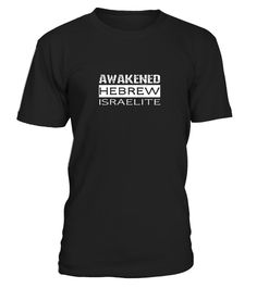 # Hebrew Israelite Clothing Awakened .   This Hebrew Israelite t shirt is for descendants of Israel, united yet dispersed and who will be gathered from the four corners of the earth, Yisrael. The real Jews the Bible speaks about according to history, biblical apparel, King James 1611, Apocrypha Torah Truth, Hebraic feast symbol, root Tribe of Judah Lion, Jacob, Abraham Isaac Jacob from Babylon to Timbuktu, Deuteronomy 28. Not colored African American. 12 tribes of Judah. Faith in Tanakh. The…