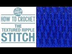How to Crochet the Textured Ripple Stitch - YouTube