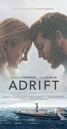 Directed by Baltasar Kormákur.  With Shailene Woodley, Sam Claflin, Grace Palmer, Jeffrey Thomas. A true story of survival, as a young couple's chance encounter leads them first to love, and then on the adventure of a lifetime as they face one of the most catastrophic hurricanes in recorded history.