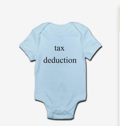 Pregnancy announcements: Tax-related lingo has never looked so adorable as on this Tax Deduction Income Onesie from Cafepress. Then use it for the baby shower!