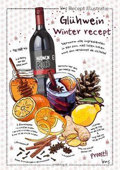 Glühwein een warm recept voor de wintermaanden geillustreerd door irms. Rode wijn met citrus en kruiden geven een heerlijke smaak en geur. Een winterse drank voor onder de kerstboom of voor op de schaatsbaan. Laat ook jouw recept illustreren door irms. #kerst #recepten #recipeseasy #illustraties #foodillustrations #receptillustratie #graphicdesign Indian Food Recipes, Beef Recipes, Vegetarian Recipes, Food Art Painting, Kitchen Art, Food Illustrations, Recipe Cards, Tasty Dishes, Yummy Drinks