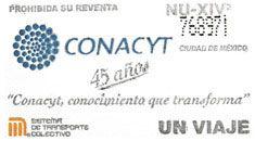 Para conmemorar 45 años del Consejo Nacional de Ciencia y Tecnología (Conacyt), el Sistema de Transporte Colectivo emitió un tiraje especial de boletos, el 21 de noviembre.
