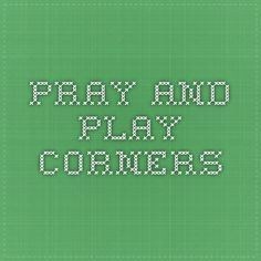 Pray and Play corners Play Corner, Worship, Periodic Table, Prayers, Spaces, Periodic Table Chart, Periotic Table, Prayer, Beans