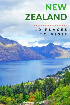 New Zealand travel: things to do in the South island and North island, including Queenstown, Christchurch, Rotorua, fjords, lakes, volcanoes, hiking in National Parks.