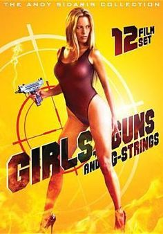 Girls, Guns and G-Strings: Andy Sidaris Collection