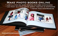 Make Photo Books Online--Only Print Photos for Framing.  One of my favorite things to do!  But tedious.