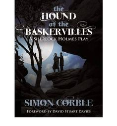 """Read """"The Hound of the Baskervilles A Sherlock Holmes Play"""" by Simon Corble available from Rakuten Kobo. Laughter, intrigue and suspense are evoked in equal measure by this fast-paced dramatisation of the classic Sherlock Hol. Sherlock Books, Sherlock Holmes Book, Holmes Movie, Studying Medicine, Arthur Conan Doyle, First Story, Black And White Illustration, Bbc Radio, Children Images"""