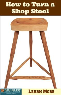 How to Turn a Shop Stool: Turning and Assembling the Legs, Spindles, and Seat