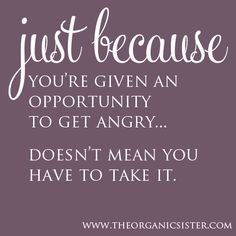 Undo the Dry Spell: Quotes on Anger 1