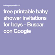free printable baby shower invitations for boys - Buscar con Google