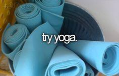 ..try yoga.