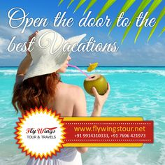 Open the door to the best vacations  #Tour #Travel #Taxi #Vacations