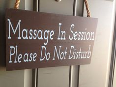 Massage In Session Sign treatment in progress by OneChicShoppe, $17.00