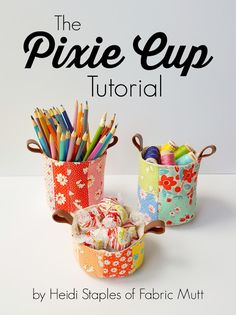 These Pixie Cups look totally adorable and are also functional and super useful.  While this is great tutorial for sewist of all level, it makes a great opportunity for beginners to practice their circle skills. Find the Pixie Cup Tutorial here. Get a weekly summary of new patterns sent to your inbox …  Continue reading →
