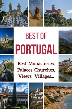 Plan your Portugal Travels ! Discover the best things to in Portugal: best of monasteries, Palaces, churches, views, villages