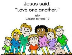 Jesus said love one another