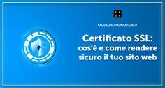In questo articolo ti spiego che cos'è un Certificato SSL, perché è così importante averlo installato sul proprio sito web e come averlo con 2 clic.